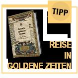 Via Aurea Buch - Reise in goldene Zeiten
